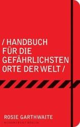handbuch_fuer_die_gefaehrlichsten_orte_der_welt