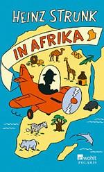 heinzstrunkinafrika